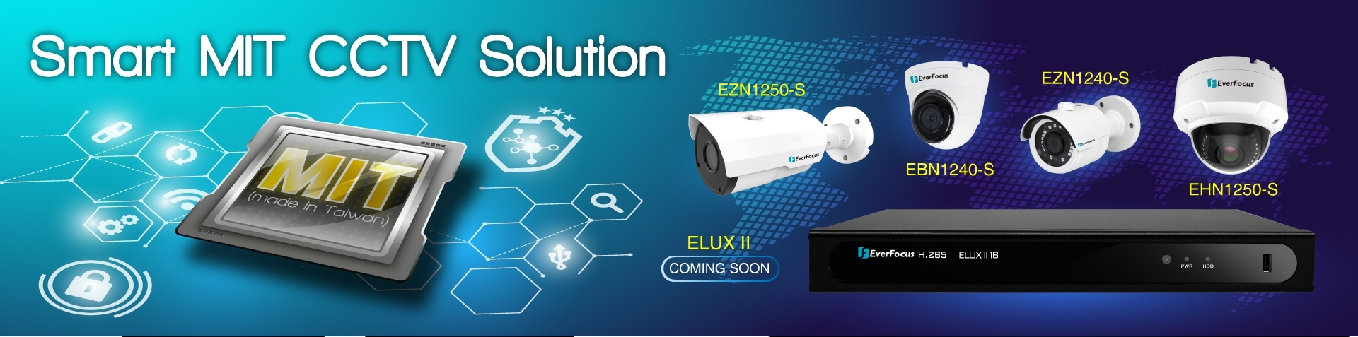 EverFocus Introduces NDAA compliant Made in Taiwan product – next gen. ELUX series – ELUXII 8